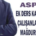 ASPB'de Ek Ders Ücreti Karşılığı Çalışanlar Haklarının Gözden Geçirilmesini İstiyor