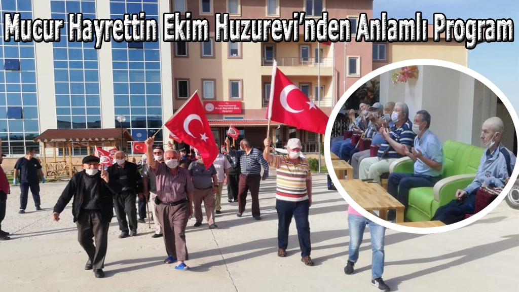 Mucur Hayrettin Ekim Huzurevi'nden Anlamlı Program
