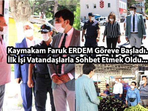 Kaymakam Faruk ERDEM Göreve Başladı.