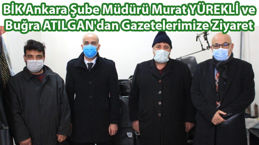 Şube Müdürü Murat YÜREKLİ ve Ökkeş Buğra ATILGAN'dan Gazetelerimize Ziyaret
