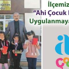 """""""Ahi Çocuk Projesi� İlçemizde Uygulanmaya Başladı"""