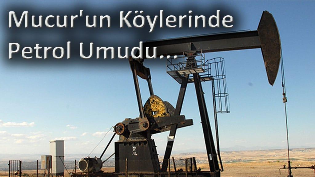 Mucur'un Köylerinde Petrol Umudu...
