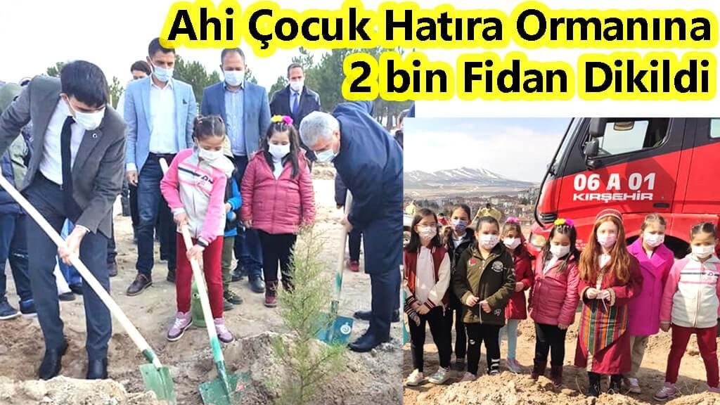 Ahi Çocuk Hatıra Ormanına 2 bin Fidan Dikildi