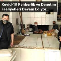 Kovid-19 Rehberlik ve Denetim Faaliyetleri Devam Ediyor
