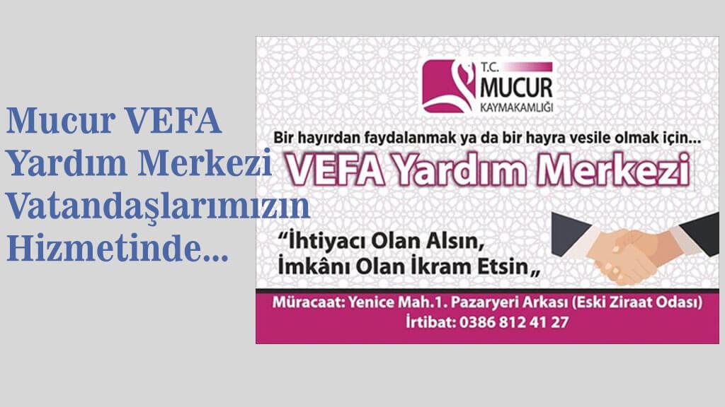 Mucur VEFA Yardım Merkezi Faaliyetine Devam Ediyor