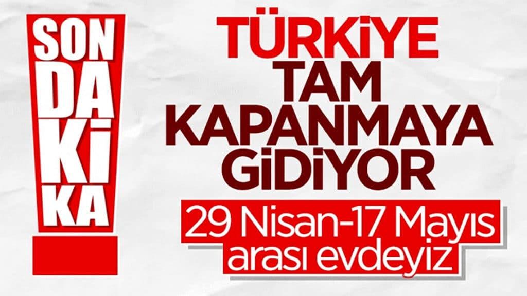 Türkiye Tam Kapanıyor