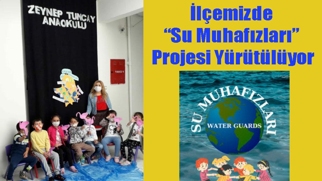 """İlçemizde """"Su Muhafızları"""" Projesi Yürütülüyor"""
